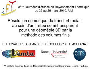 R solution num rique du transfert radiatif au sein d un milieu semi-transparent