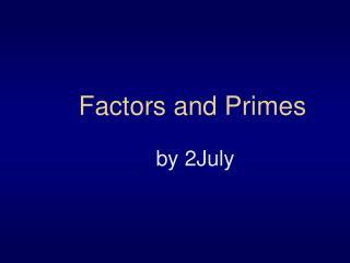 Factors and Primes