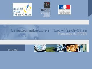 Le secteur automobile en Nord   Pas-de-Calais