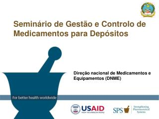 Dire  o nacional de Medicamentos e Equipamentos DNME