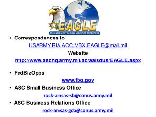 Correspondences to  USARMY.RIA.ACC.MBX.EAGLEmail.mil Website  aschq.army.mil