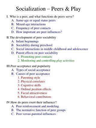 Socialization   Peers  Play