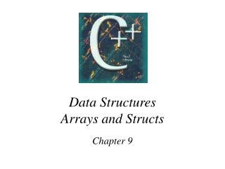 Data Structures  Arrays and Structs