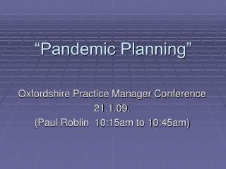 """Pandemic Planning"""