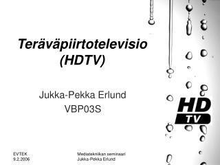 Ter v piirtotelevisio HDTV