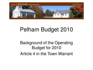 Pelham Budget 2010
