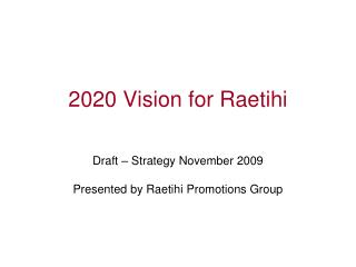 2020 Vision for Raetihi