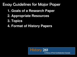 Goals of a Research Paper Appropriate Resources  Topics  Format of History Papers
