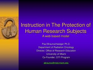 Instruction in The Protection of Human Research Subjects A web based model