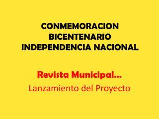 CONMEMORACION BICENTENARIO INDEPENDENCIA NACIONAL