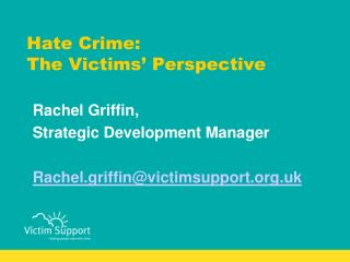 Hate Crime:  The Victims  Perspective