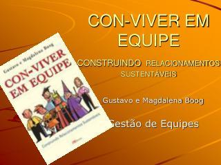 CON-VIVER EM EQUIPE CONSTRUINDO RELACIONAMENTOS SUSTENT VEIS