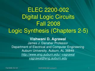 ELEC 2200-002 Digital Logic Circuits Fall 2008 Logic Synthesis Chapters 2-5