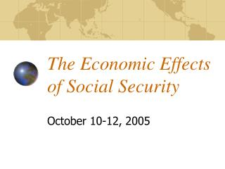 The Economic Effects of Social Security