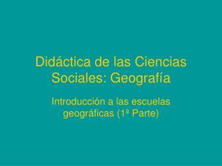 Did ctica de las Ciencias Sociales: Geograf a
