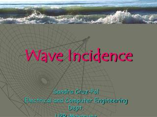 Wave Incidence