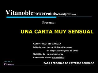 VitanoblePowerPoints.wordpress  Presenta: