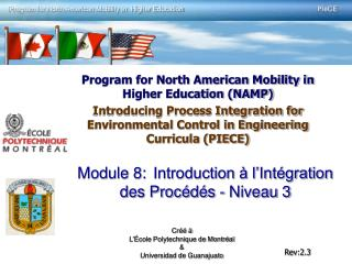 Program for North American Mobility in Higher Education NAMP Introducing Process Integration for Environmental Control i