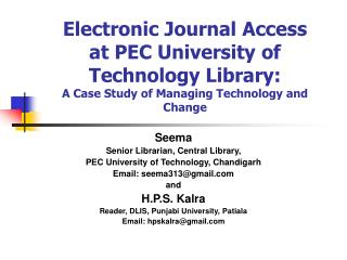 Electronic Journal Access at PEC University of Technology Library:     A Case Study of Managing Technology and Change