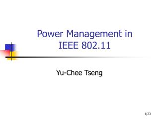 Power Management in  IEEE 802.11