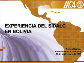 EXPERIENCIA DEL SIDALC  EN BOLIVIA