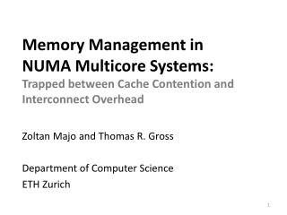 Memory Management in NUMA Multicore Systems: Trapped between Cache Contention and Interconnect Overhead