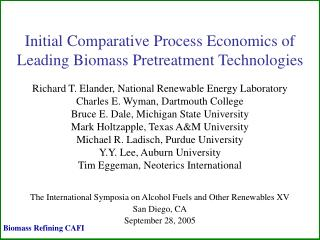 Initial Comparative Process Economics of   Leading Biomass Pretreatment Technologies