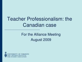 Teacher Professionalism: the Canadian case