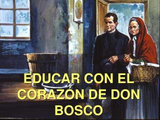 EDUCAR CON EL CORAZ N DE DON BOSCO