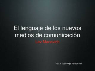 PEC1.El lenguaje de los nuevos medios de comunicación