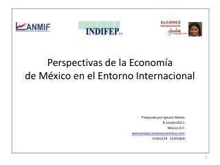 Perspectivas de la Econom a de M xico en el Entorno Internacional