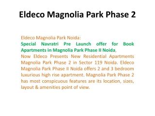 Magnolia Park Phase 2 by Eldeco Group -9899606065- Magnolia