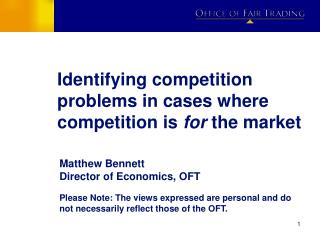 Identifying competition problems in cases where competition is for the market