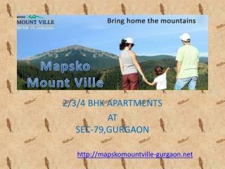 Mapsko Mount Ville Gurgaon-Call @8527993201