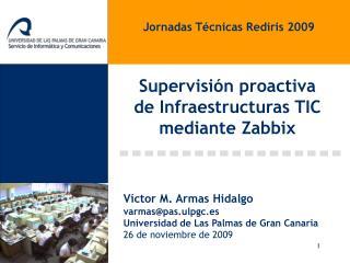 Supervisi n proactiva  de Infraestructuras TIC mediante Zabbix