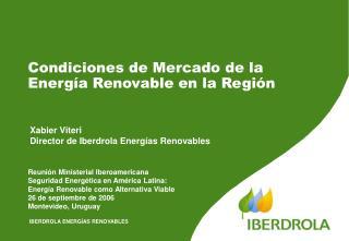 Condiciones de Mercado de la Energ a Renovable en la Regi n