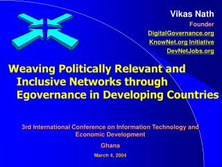Weaving Politically Relevant and Inclusive Networks through Egovernance in Developing Countries