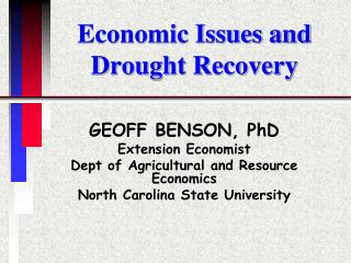 Economic Issues and Drought Recovery