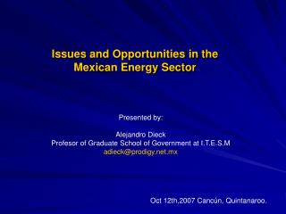 Issues and Opportunities in the Mexican Energy Sector