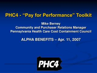 PHC4 -  Pay for Performance  Toolkit