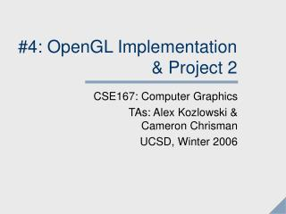 4: OpenGL Implementation  Project 2
