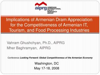 Implications of Armenian Dram Appreciation for the Competitiveness of Armenian IT, Tourism, and Food Processing Industri
