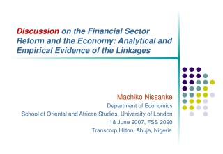 Discussion on the Financial Sector Reform and the Economy: Analytical and Empirical Evidence of the Linkages