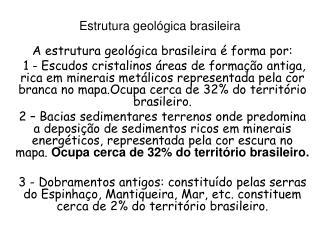 Estrutura geol gica brasileira