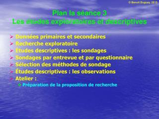 Plan la s ance 3 Les  tudes exploratoires et descriptives