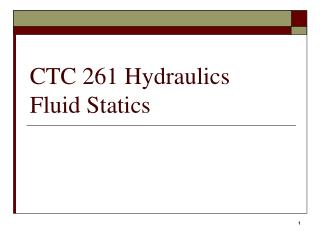 CTC 261 Hydraulics Fluid Statics