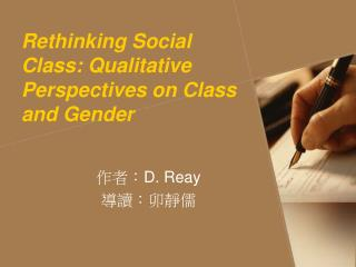 Rethinking Social Class: Qualitative Perspectives on Class and Gender