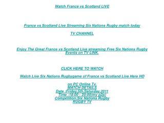 3D Tv:Kick Off France vs Scotland Live STREAM RUGBY Tv Link|