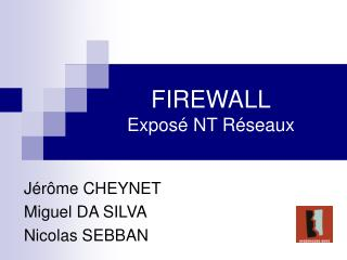 FIREWALL Expos  NT R seaux