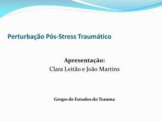 Perturba  o P s-Stress Traum tico